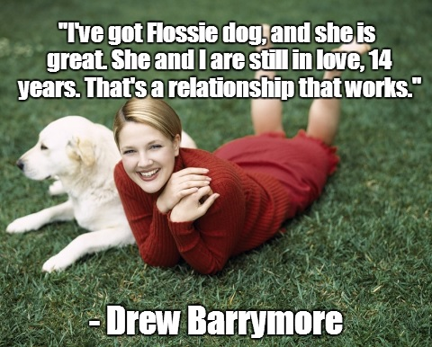 Drew Barrymore and Her Dog